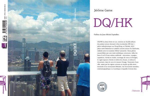 DQ-HK, livre + 2 CD, Jérôme Game, L'Attente, 2013