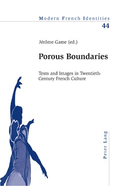Porous Boundaries. Texts and images in 20th century French Culture