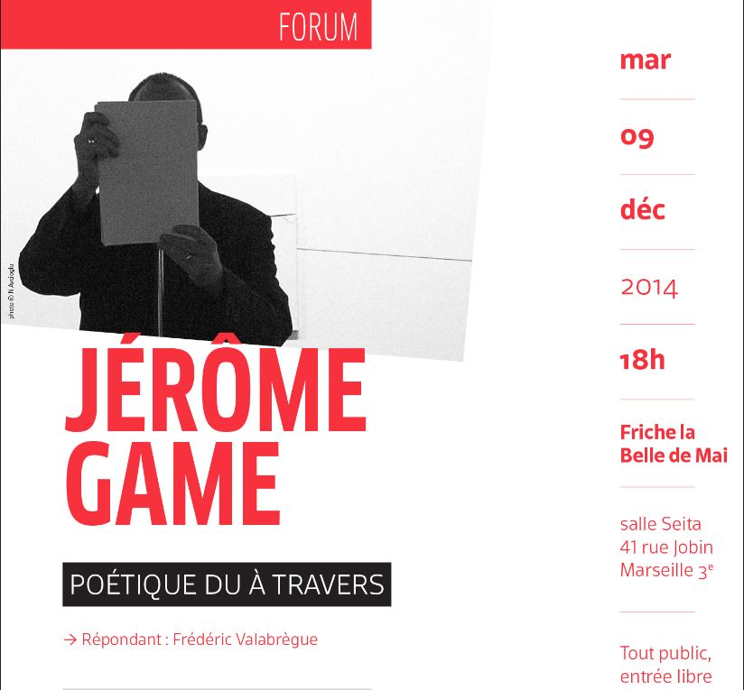 'Poétique du à travers'  Entretien avec Férédic Valabrègue, esadmm,  9 décembre 2014